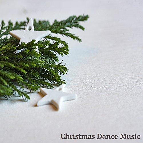 Christmas Dance Music - Christmas Dance Songs