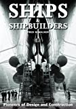 Ships and Shipbuilders, Fred Walker, 1591147883