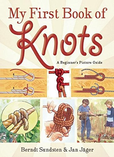 My First Book of Knots: A Beginner's Picture Guide