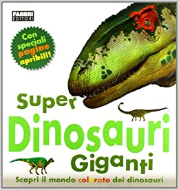 Ebook Descargar Libros Super Dinosauri Giganti. Ediz. Illustrata Epub En Kindle