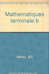 MATHEMATIQUES TERMINALE B. Edition 1988
