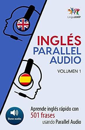 Inglés Parallel Audio Aprende Inglés Rápido Con 501 Frases