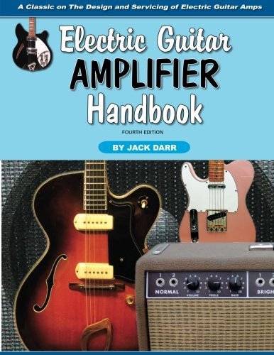 Electric Guitar Amplifier Handbook (Guitar Angels Electric)