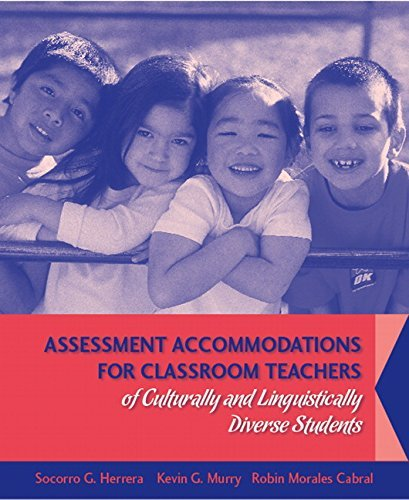 Assessment Accommodations for Classroom Teachers of Culturally and Linguistically Diverse Students by Herrera Socorro G. Murry Kevin G. Cabral Robin M. (2006-09-09) Paperback