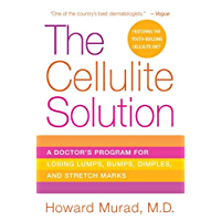 The Cellulite Solution: A Doctor's Program for Losing Lumps, Bumps, Dimples, and Stretch Marks (English Edition)