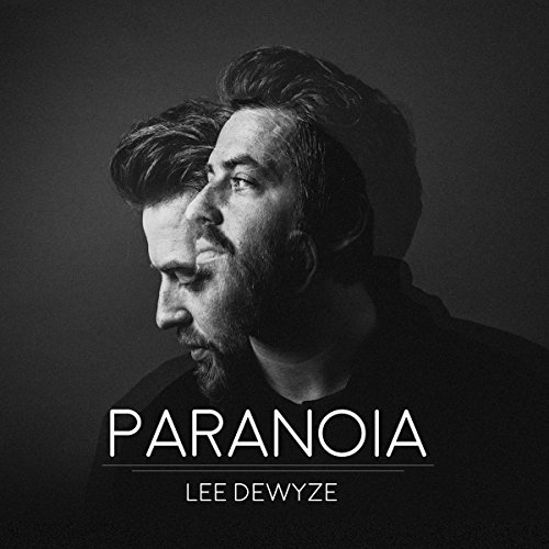 Lee Dewyze - Paranoia