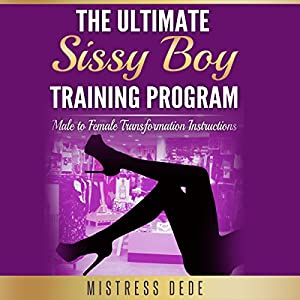 The Ultimate Sissy Boy Training Program Audiobook