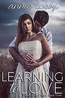 Learning to Love (Hearts Out of Water Book 3) by [Cosby, Annie]
