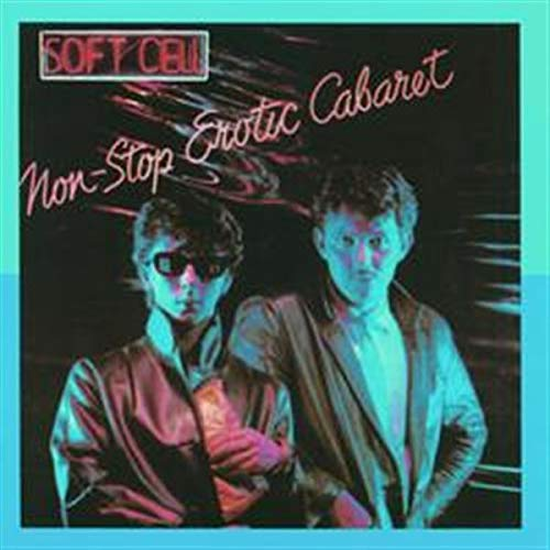 Non-stop Erotic Cabaret (+ Bonus Tracks) (ger) from Soft Cell
