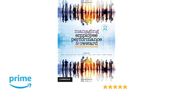 Managing employee performance and reward concepts practices managing employee performance and reward concepts practices strategies 9781107653535 human resources books amazon fandeluxe