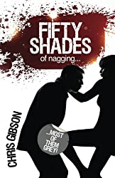 Fifty Shades of Nagging: Most of Them Grey