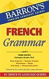 French Grammar (Barron's Foriegn Language Guides)