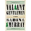 Valiant Gentlemen: A Novel