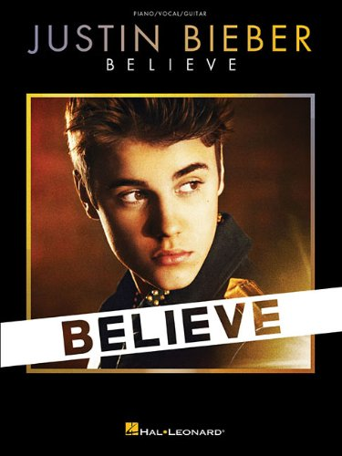 Justin Bieber - Believe (Piano/Vocal/Guitar) (Piano / Vocal / Guitar Soundtrack)
