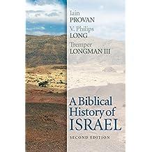 Biblical History Of Israel 2Nd Edition