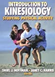 Introduction to Kinesiology, Shirl J. Hoffman, Janet C. Harris, 0873226763
