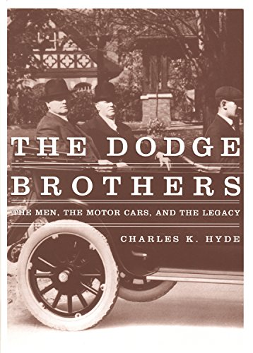 the-dodge-brothers-the-men-the-motor-cars-and-the-legacy-great-lakes-books-series