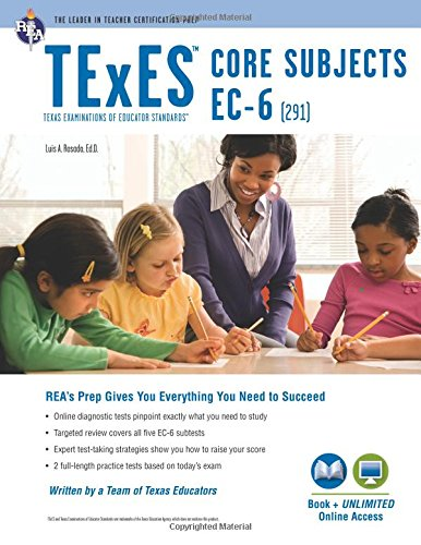 738611980 - TExES Core Subjects EC-6 (291) Book + Online (TExES Teacher Certification Test Prep)