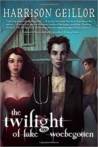 Book The Twilight of Lake Woebegotten by Harrison Geillor (2011-10-01)