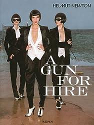 Helmut Newton: A Gun for Hire (Photo Books S.)