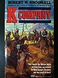 K Company, Robert W. Broomall, 0449146626