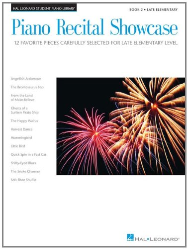 Piano Recital Showcase - Book 2: 12 Favorite Pieces Carefully Selected for Late-Elementary Level (Hal Leonard Student Piano Library (Songbooks))