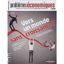 Vers un monde sans croissance ? (Problèmes économiques n°3133)