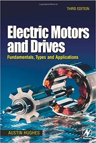 Book Electric Motors and Drives: Fundamentals, Types and Applications by Austin Hughes (2005)