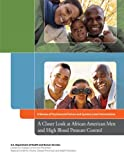 img - for A Closer Look at African American Men and High Blood Pressure Control: A Review of Psychosocial Factors and Systems-Level Interventions book / textbook / text book