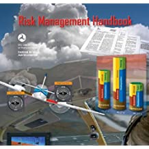 Risk Management Handbook, Plus 500 free US military manuals and US Army field manuals when you sample this book