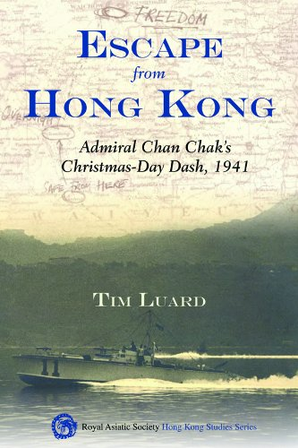 Download Escape from Hong Kong: Admiral Chan Chak's Christmas Day Dash, 1941 pdf epub