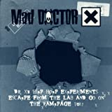 Dr. X's Hip Hop Experiments by Mad Doctor X (1999-01-01)