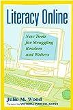 Literacy Online, Julie Wood and Julie M. Wood, 0325003696
