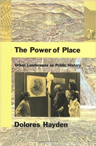 The Working Landscape Founding Preservation and the Politics of Place Urban and Industrial Environments