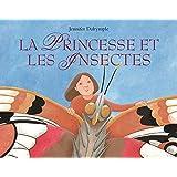 La princesse et les insectes