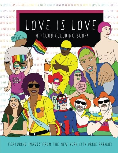 Download Love Is Love: A Proud Coloring Book pdf epub