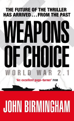 Weapons of Choice: World War 2.1