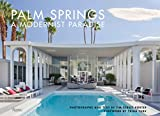 #6: Palm Springs: A Modernist Paradise