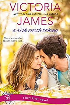A Risk Worth Taking (Red River Book 1) by [James, Victoria]