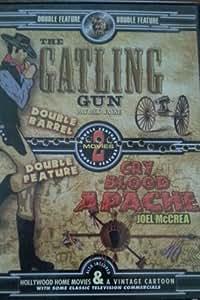 Gatling Gun/Cry Blood Apache