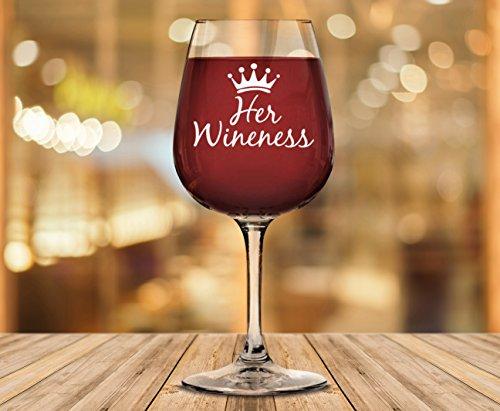 Her Wineness Funny Queen Wine Glass