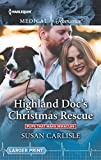 img - for Highland Doc's Christmas Rescue (Pups that Make Miracles) book / textbook / text book