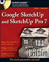Google SketchUp and SketchUp Pro 7 Bible Front Cover