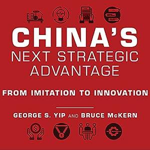 China's Next Strategic Advantage Hörbuch