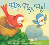 Flip, Flap, Fly!: A Book for Babies Everywhere