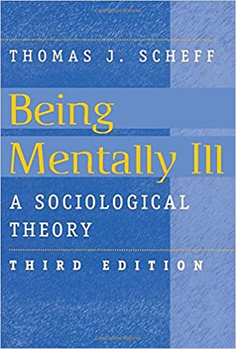 Being Mentally Ill: A Sociological Study (Social Problems