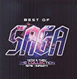 Best Of - Now and Then - The Collection by Saga (2015-08-03)