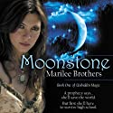 Moonstone Audiobook by Marilee Brothers Narrated by Deborah Smith
