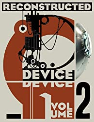 Device, Vol. 2: Reconstructed