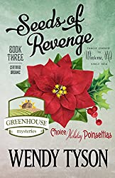 Seeds of Revenge (A Greenhouse Mystery Book 3)